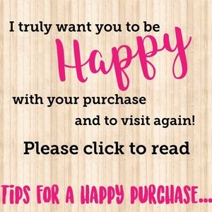 Tips for a happy purchase...